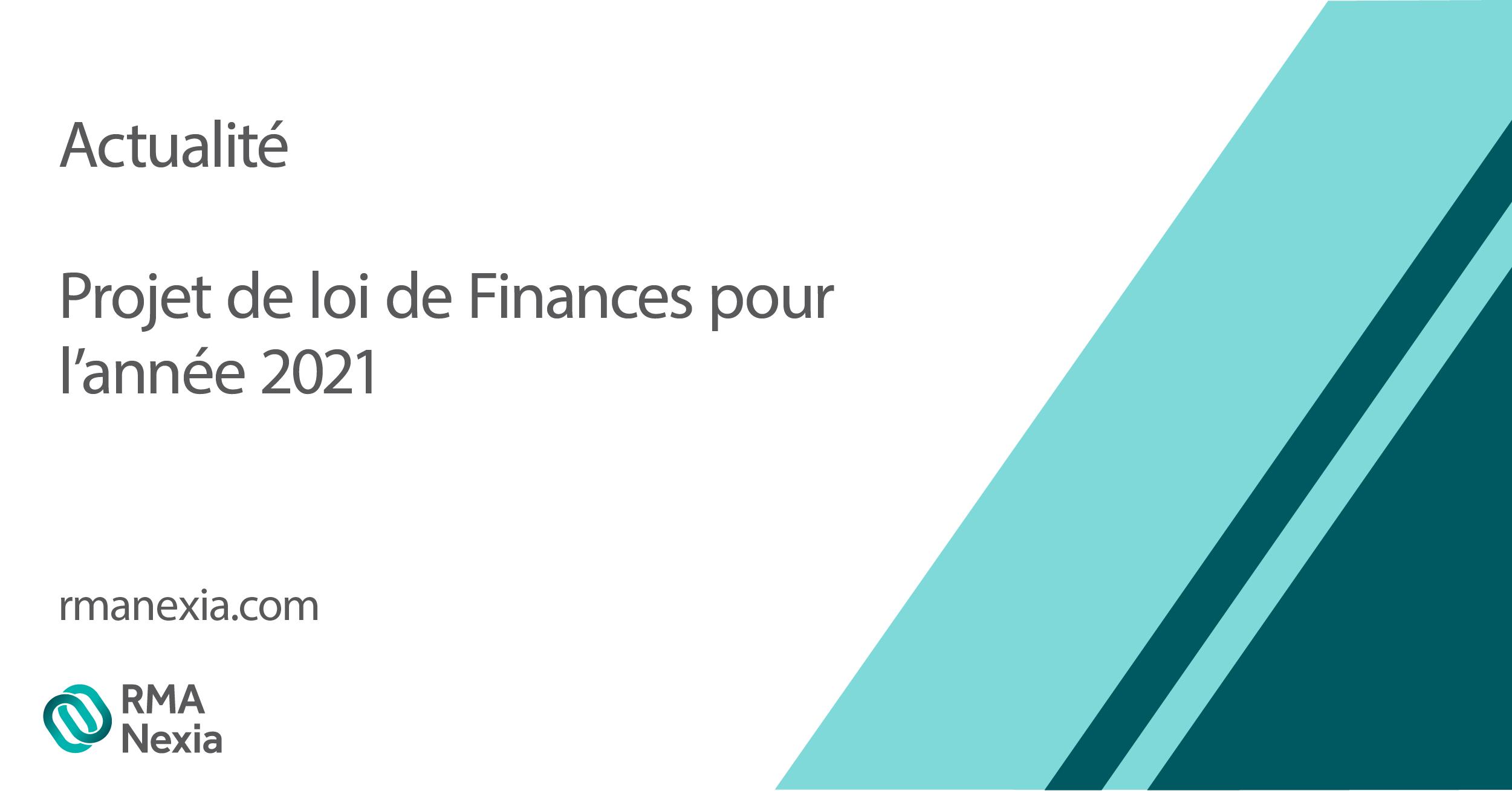 PROJET DE LOI DE FINANCES POUR L'ANNÉE 2021